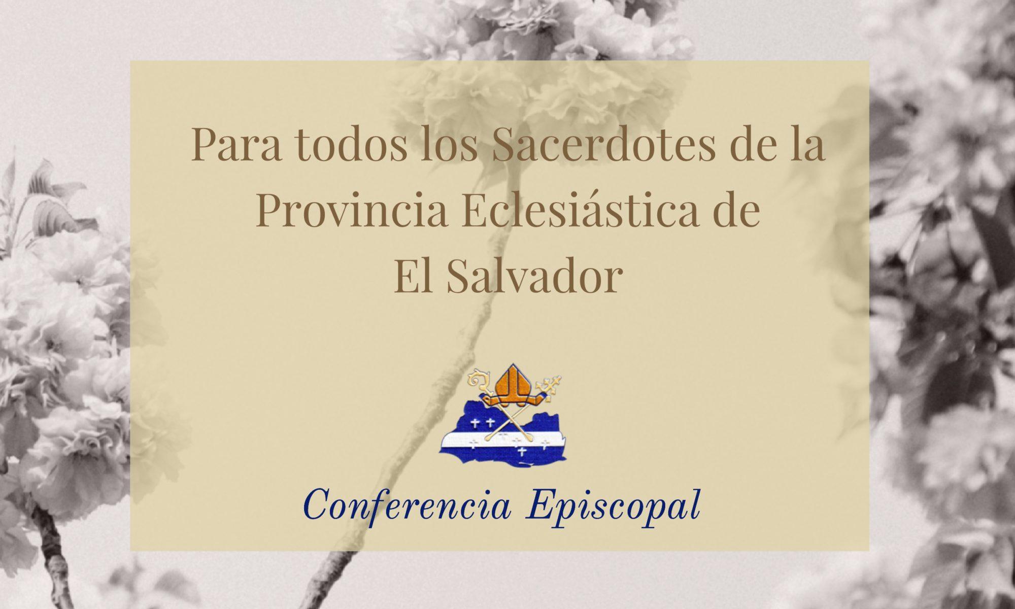 Circular para todos los Sacerdotes de la Provincia Eclesiástica de El Salvador