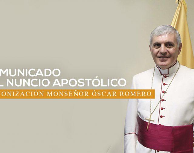 Comunicado Nuncio Apostólico sobre Canonización de Mons. Óscar Romero