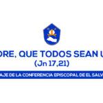 PADRE, QUE TODOS SEAN UNO – Comunicado 21/Junio/2020