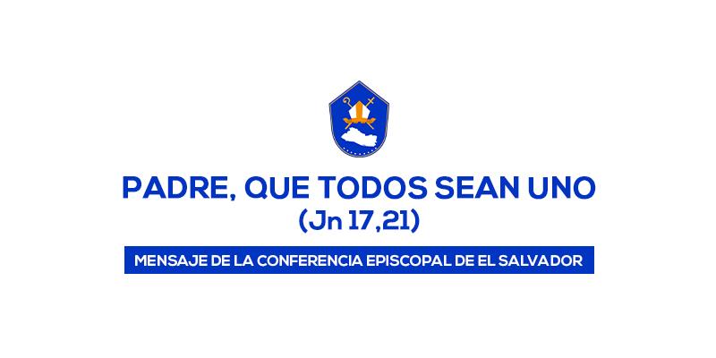 PADRE, QUE TODOS SEAN UNO - Comunicado 21/Junio/2020